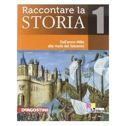 RACCONTARE LA STORIA 1 +ATLANTE+EBOOK+CD