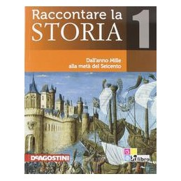 RACCONTARE LA STORIA 1 +ATLANTE+EBOOK+CD