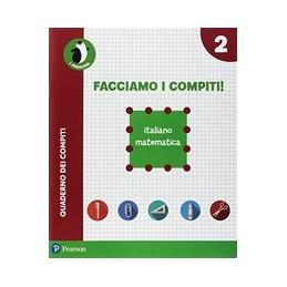 facciamo-i-compiti-italiano--matematica-2--vol-2