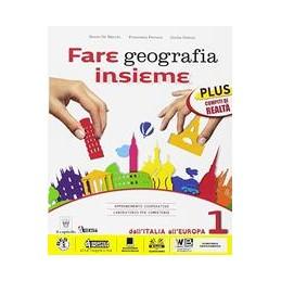 fare-geografia-insieme-1-plus--italia-delle-regioni--vol-1