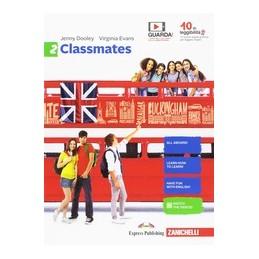 classmates--volume-2-ldm-corso-di-inglese-per-la-scuola-secondaria-di-primo-grado-vol-2
