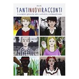 tantinuoviracconti-luniverso-giovanile-nella-narrativa-contemporanea-vol-u