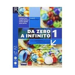da-zero-a-infinito-classe-1--libro-misto-con-openbook-volume-1--extrakit--openbook--quaderno--i