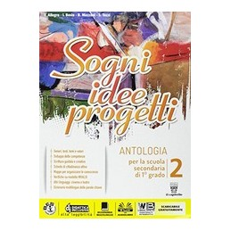 sogni-idee-progetti-2-plus--letteratura--competenze--vol-2