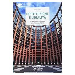 costituzione-e-legalita-la-convivenza-civile-come-arricchimento-e-liberta-vol-u
