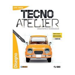 tecno-atelier--creativita-e-tecnologia--semipack-disegnotecnologiadvdschede-di-disegno-vol-u