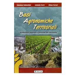 BASI AGRONOMICHE TERRITORIALI PROD.VEGET