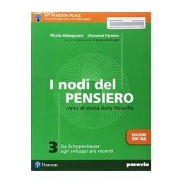 i-nodi-del-pensiero-3--edizione-con-clil-da-schopenhauer-agli-sviluppi-piu-recenti-vol-3