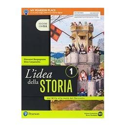 lidea-della-storia--1-edizione-con-clil-dal-mille-alla-meta-del-seicento-vol-1