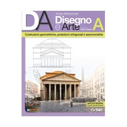 da-disegno-e-arte-a-costruzioni-geometriche--proiezioni-ortogonali-e-assonometria-vol-1