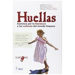 huellas-caminos-por-la-literatura-y-las-culturas-del-mundo-hispano-vol-u