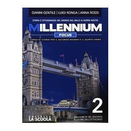 millennium-focus-2-alunni-stper-il-2biennio-e-5-annodalla-meta-del-seicento-alla-file-dellot