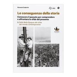 conseguenze-della-storia--le-vol3-dalla-belle-epoque-alle-sfide-del-mondo-contemporaneo--dvd-rom