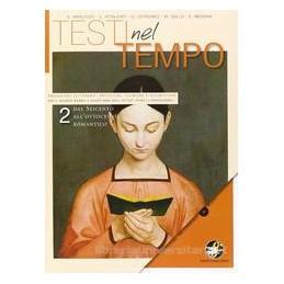 TESTI NEL TEMPO 2  `600 `800 ROMANTICO