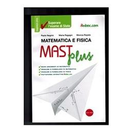 mast-plus-matematica-e-fisica-per-lesame-di-stato-vol-u