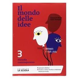 il-mondo-delle-idee-3--clil-3-ed--alunni-filosofia-contemporanea-vol-3