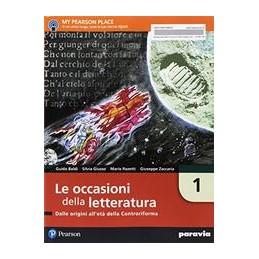 le-occasioni-della-letteratura-1-dalle-origini-alleta-della-controriforma-vol-1