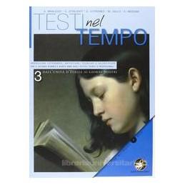 TESTI NEL TEMPO 3  UNITÀ ITALIA G.NOSTRI