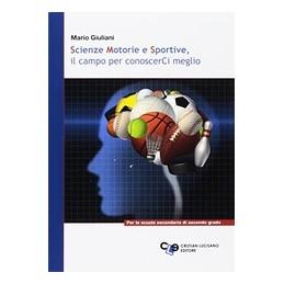 SCIENZE-MOTORIE-SPORTIVE-CAMPO-PER-CONOSCERCI-MEGLIO-Vol