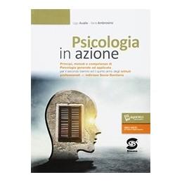 psicologia-in-azione-principi-metodi-e-competenze-di-psicologia-generale-e-applicata-s488-vol-u