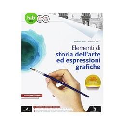 elementi-di-storia-dellarte-ed-espressioni-grafiche-volume-unico-1-bn-vol-u