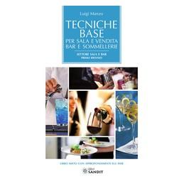 tecniche-base-per-sala-e-vendita-bar-e-sommellerie-settore-sala-e-bar-vol-u