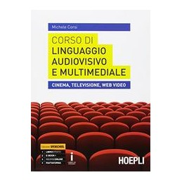corso-di-linguaggio-audiovisivo-e-multimediale-cinema-televisione-eb-video-vol-u