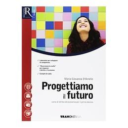 progettiamo-il-futuro-vol--unico--libro-misto-con-hub-libro-young-vol-unico--hub-libro-young--hub