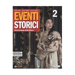 eventi-storici--2--mi-preparo-allinterrogazione-2-dalleta-di-augusto-allalto-medioevo-vol-2