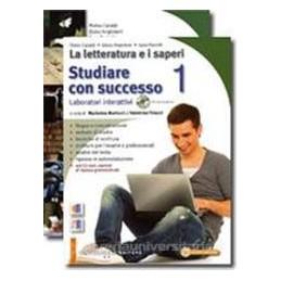 LETTERATURA E I SAPERI 1 +STUD.1+FASC.