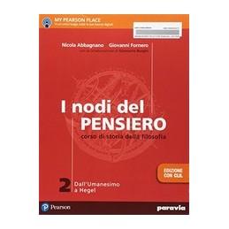 i-nodi-del-pensiero-2--edizione-con-clil-dallumanesimo-a-hegel-vol-2