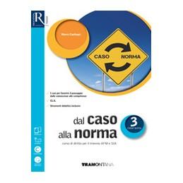 dal-caso-alla-norma-classe-3--libro-misto-con-openbook-volume--extrakit--openbook--fascicolo-sia
