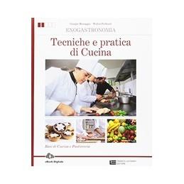 enogastronomia--tecniche-e-pratica-di-cucina--volume-unico-ld-basi-di-cucina-e-pasticceria-vol