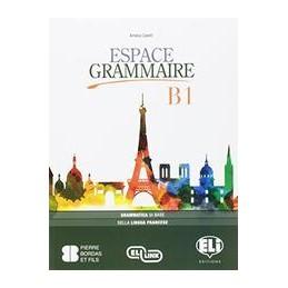 espace-grammaire-b1--vol-u