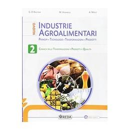 nuovo-industrie-agroalimentari-2-industrie-agroalimentari-chimica-delle-trasformazioni-vol-2