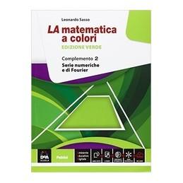 matematica-a-colori-la--edizione-verde--complemento-2--ebook-serie-numeriche-e-di-fourier-c1