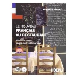NOUVEAU FRANCAIS AU RESTAURANT +CD