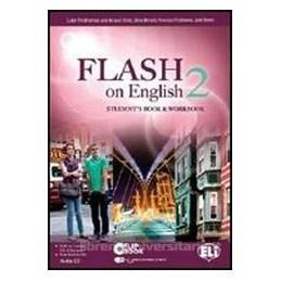 FLASH ON ENGLISH 2 +CD 2 +FLIP BOOK 2