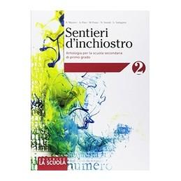 sentieri-dinchiostro-2-kit-plus-antologia-palestra-delle-competenze-2