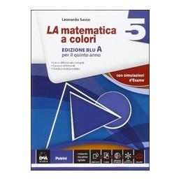 matematica-a-colori-la-edizione-blu-volume-5a--ebook-secondo-biennio-e-quinto-anno