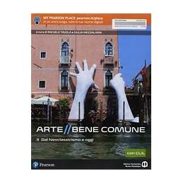 arte-bene-comune-3-con-clil-dal-neoclassicismo-a-oggi