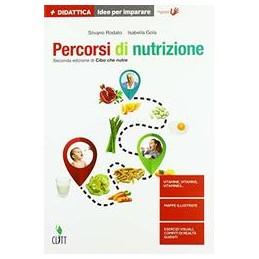 percorsi-di-nutrizione-2ed-di-cibo-che-nutre--idee-per-imparare
