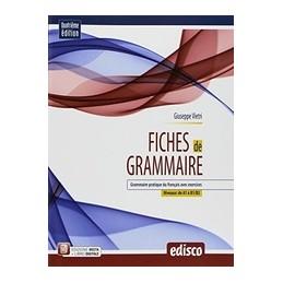 fiches-de-grammaire-quarta-edizione-grammaire-pratique-du-francais-avec-exercices