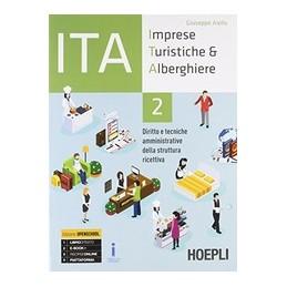 ita-imprese-turistiche--alberghiere-diritto-e-tecniche-amministrative-della-struttura-ricettiva