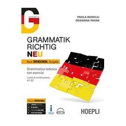 grammatik-richtig-neu-grammatica-tedesca-con-esercizi-livelli-di-certificazione-a1b2