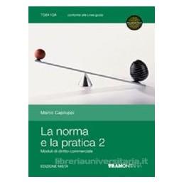 NORMA E LA PRATICA 2 X TR