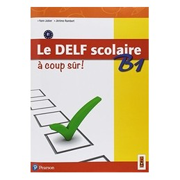 le-delf-scolaire-b1