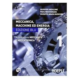 MECCANICA MACCHINE ED ENERGIA 1 ED.BLU