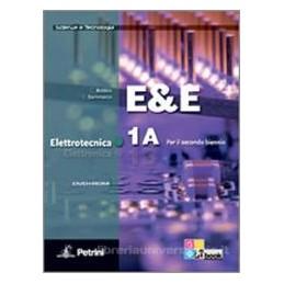 E&E ELETTROTECNICA ELETTRONICA 1A+1B+DVD