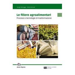 filiere-agroalimentari-le--volume-unico-ld-processi-e-tecnologie-di-trasformazione